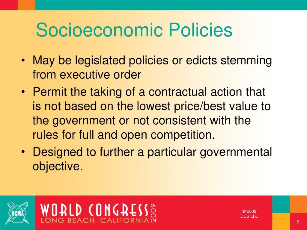 Socioeconomic Policies