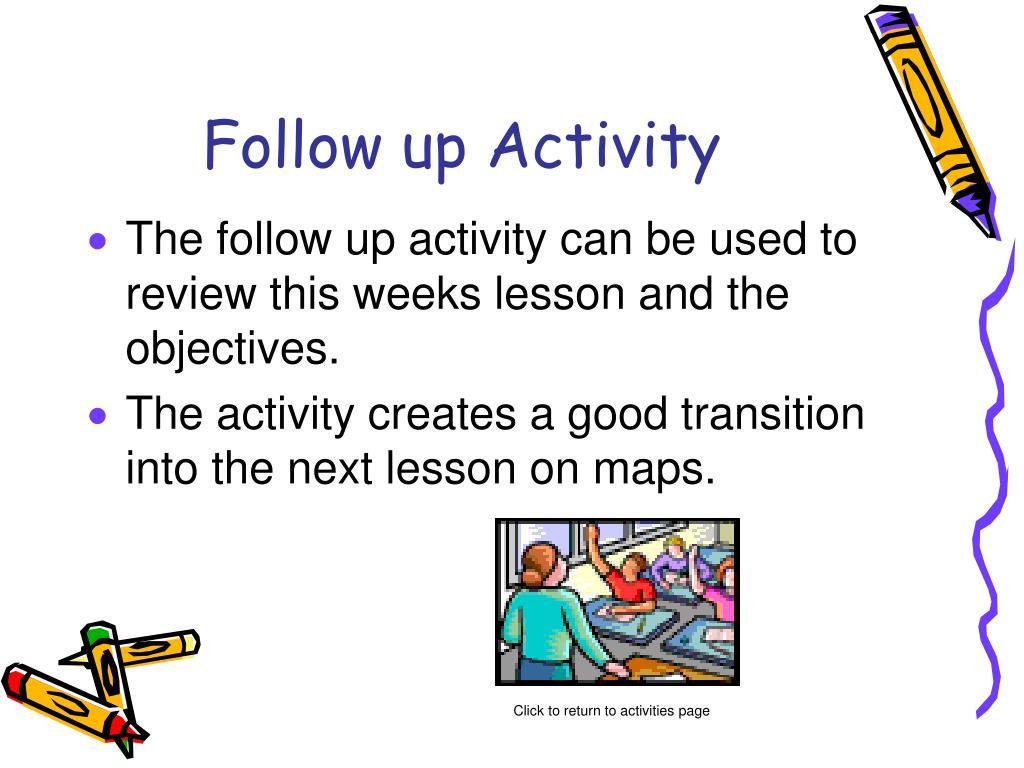 Follow up Activity