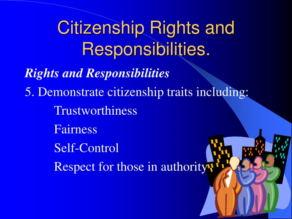 Citizenship Rights and Responsibilities.