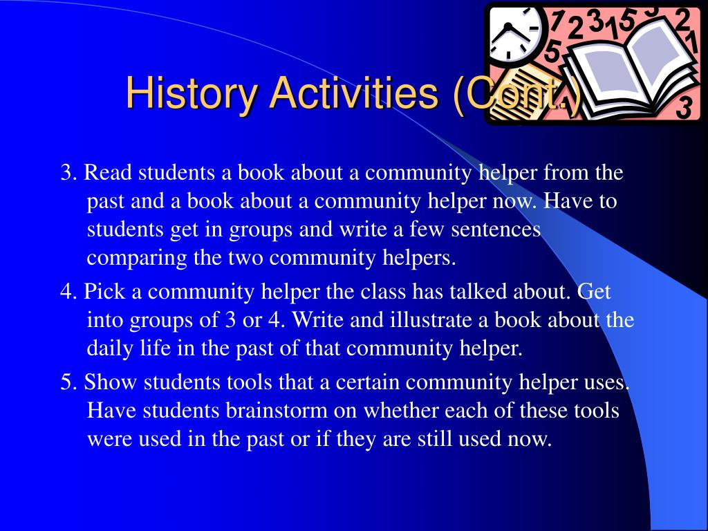 History Activities (Cont.)