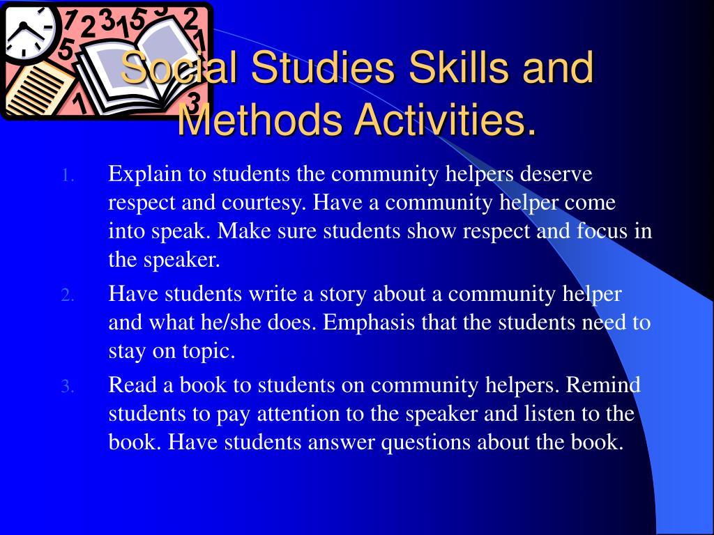 Social Studies Skills and Methods Activities.