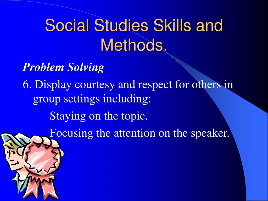 Social Studies Skills and Methods.