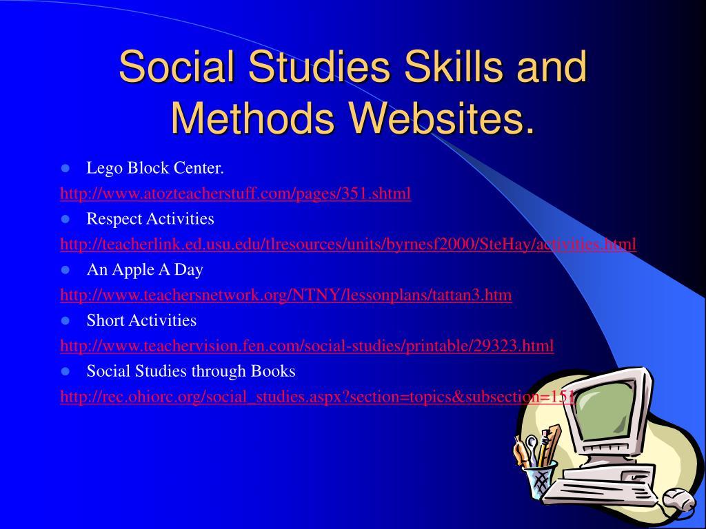 Social Studies Skills and Methods Websites.