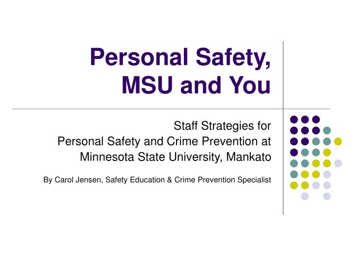 Personal safety msu and you
