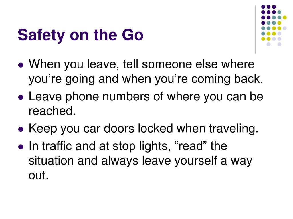 Safety on the Go