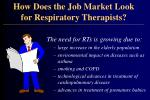 how does the job market look for respiratory therapists20