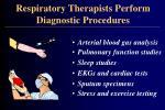 respiratory therapists perform diagnostic procedures