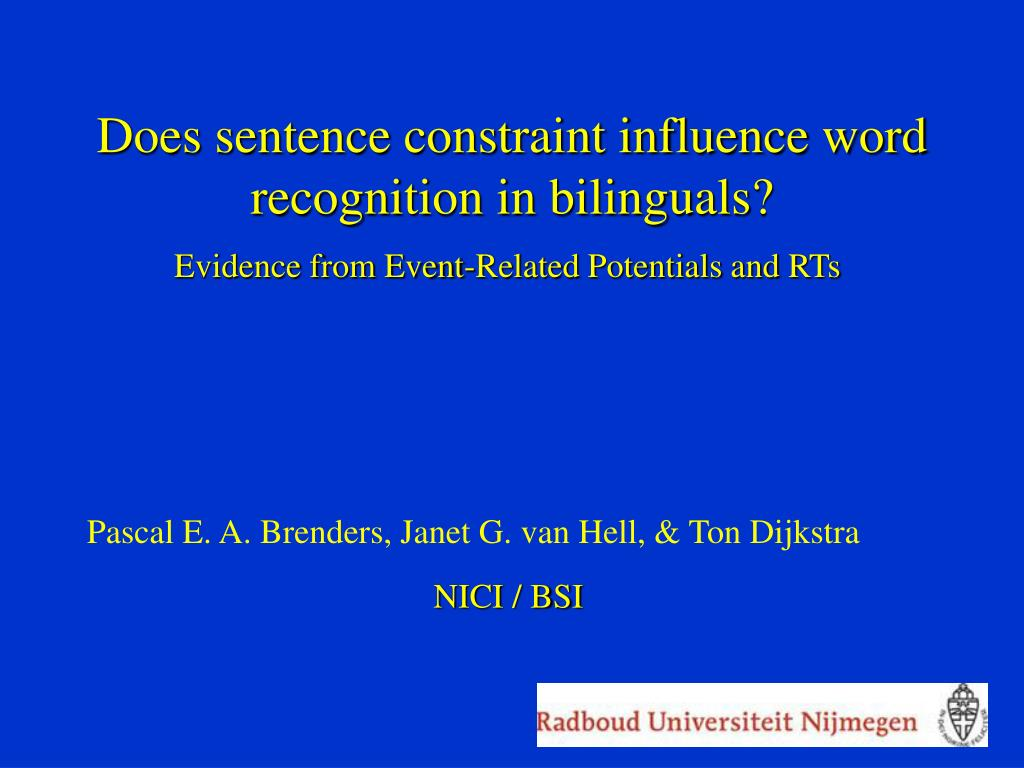 does sentence constraint influence word recognition in bilinguals