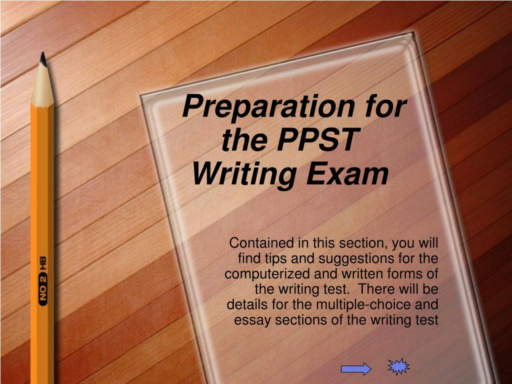 Preparation for the PPST Writing Exam
