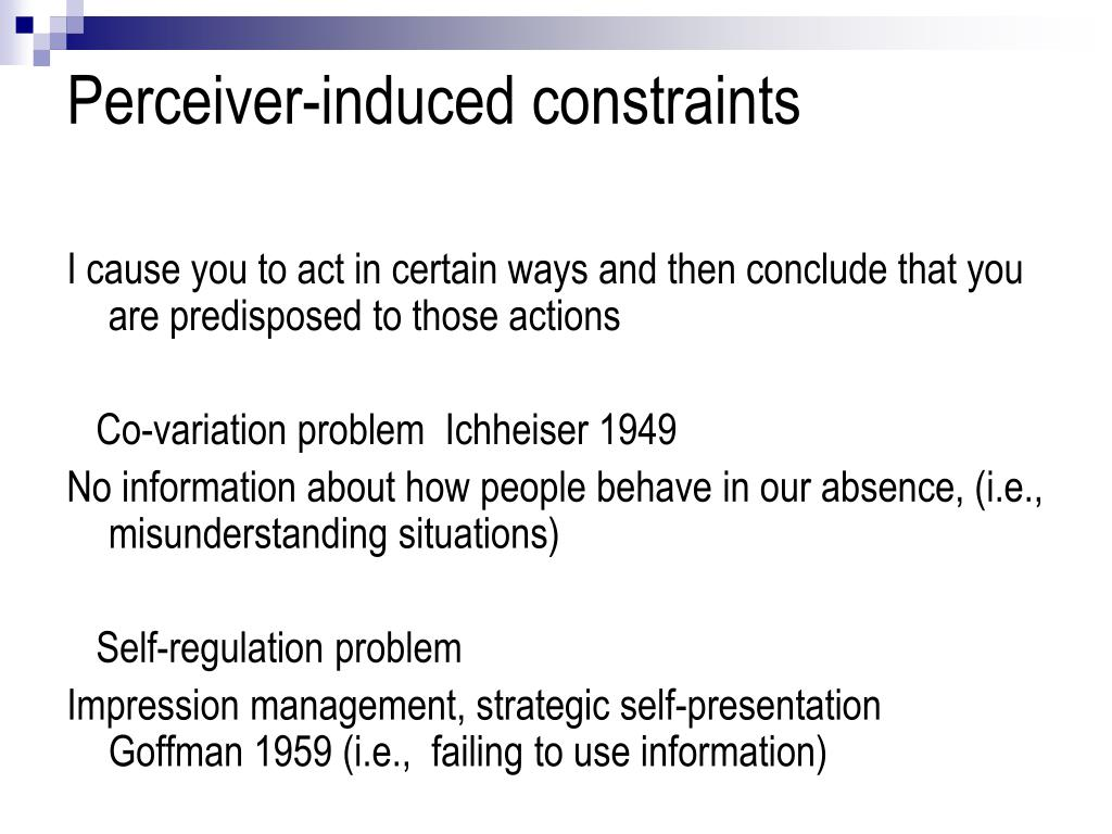 Perceiver-induced constraints