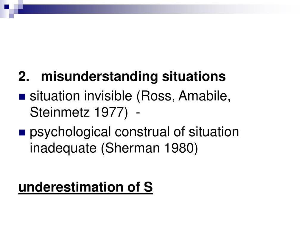 2.misunderstanding situations
