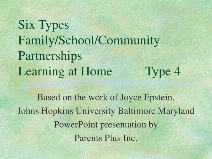 Six types family school community partnerships learning at home type 4