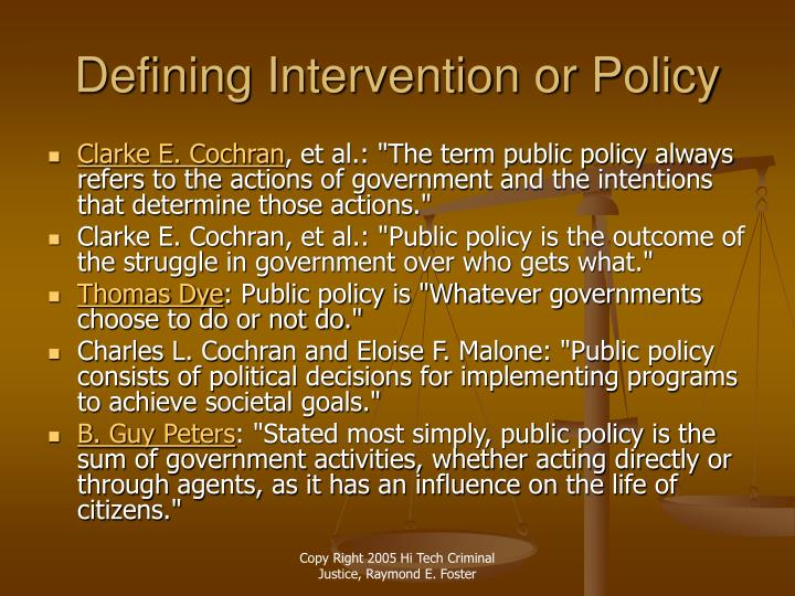 Defining intervention or policy