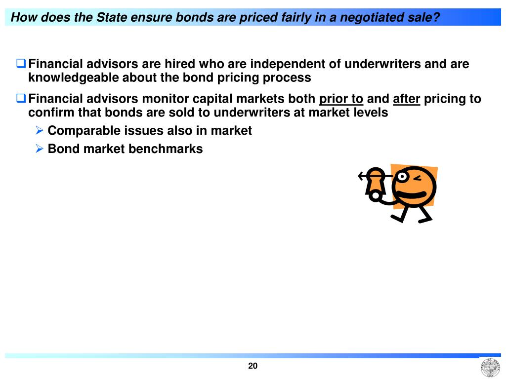 How does the State ensure bonds are priced fairly in a negotiated sale?