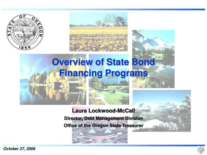 Overview of state bond financing programs