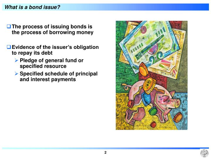 What is a bond issue