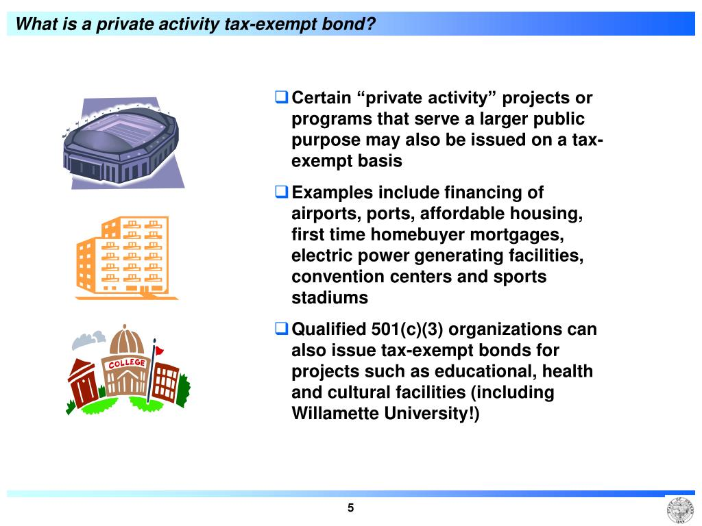 What is a private activity tax-exempt bond?