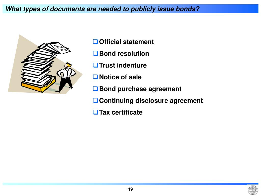What types of documents are needed to publicly issue bonds?
