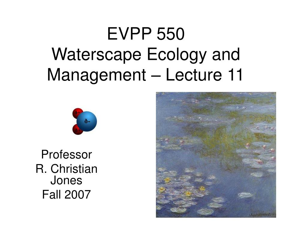 evpp 550 waterscape ecology and management lecture 11 l.