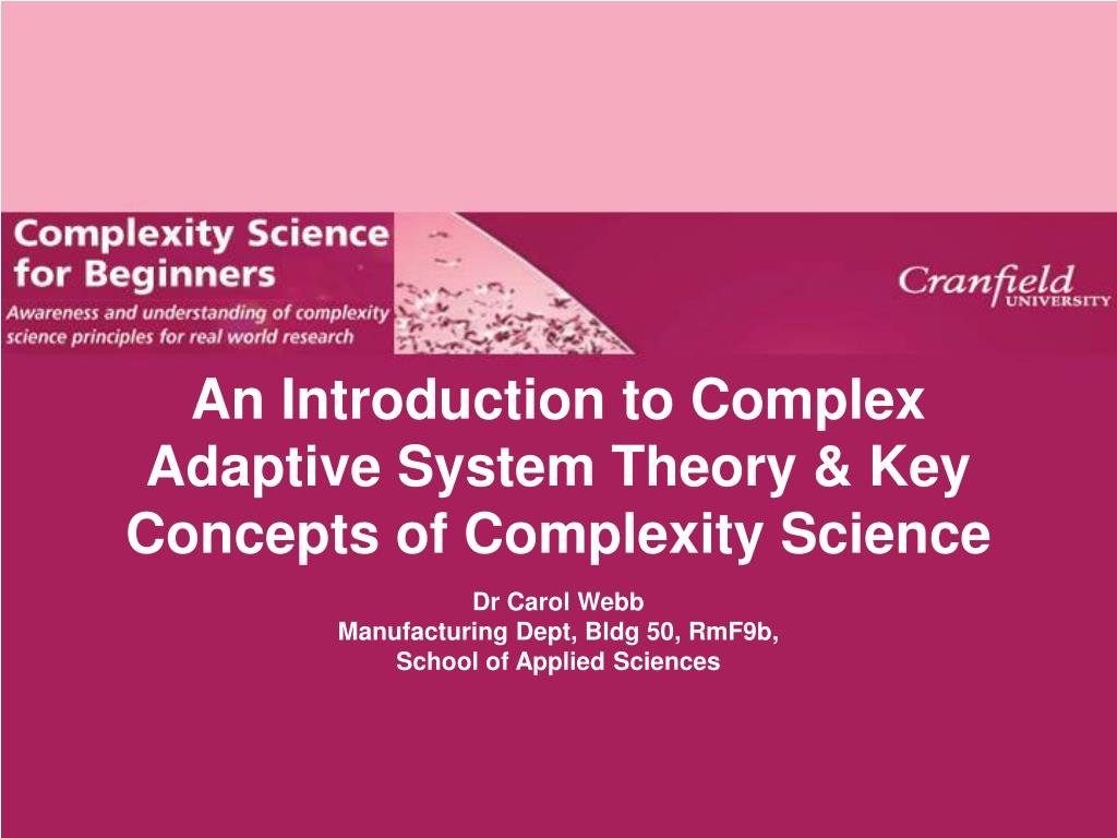 an introduction to complex adaptive system theory key concepts of complexity science l.