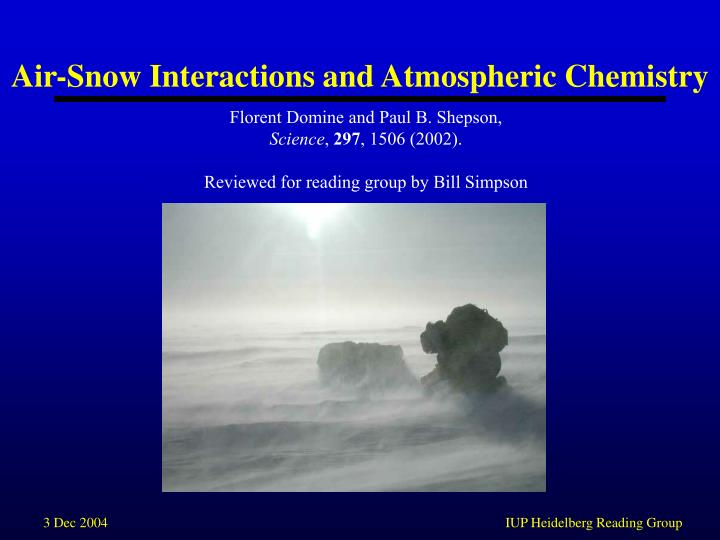 Air snow interactions and atmospheric chemistry