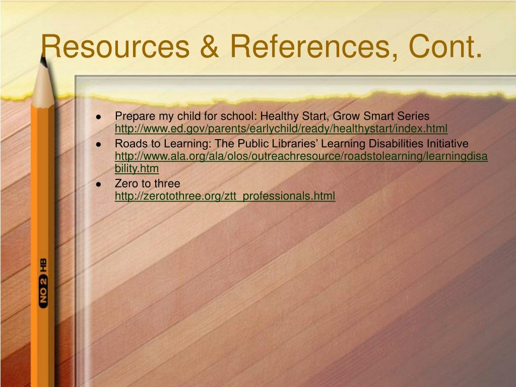 Resources & References, Cont.