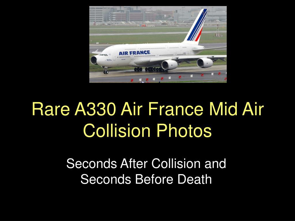 rare a330 air france mid air collision photos l.