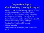 oregon washington most promising housing strategies