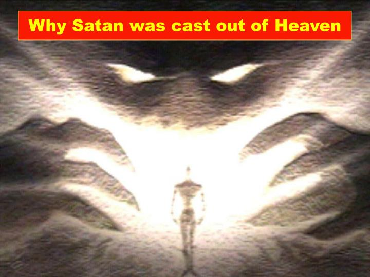 why satan was cast out of heaven n.