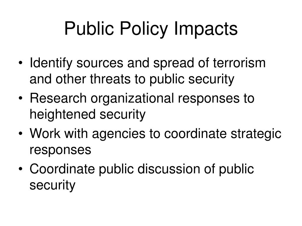 Public Policy Impacts