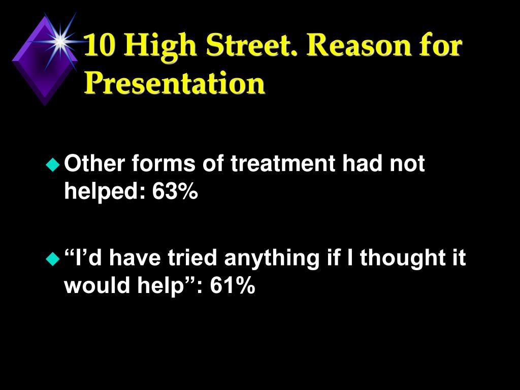10 High Street. Reason for Presentation