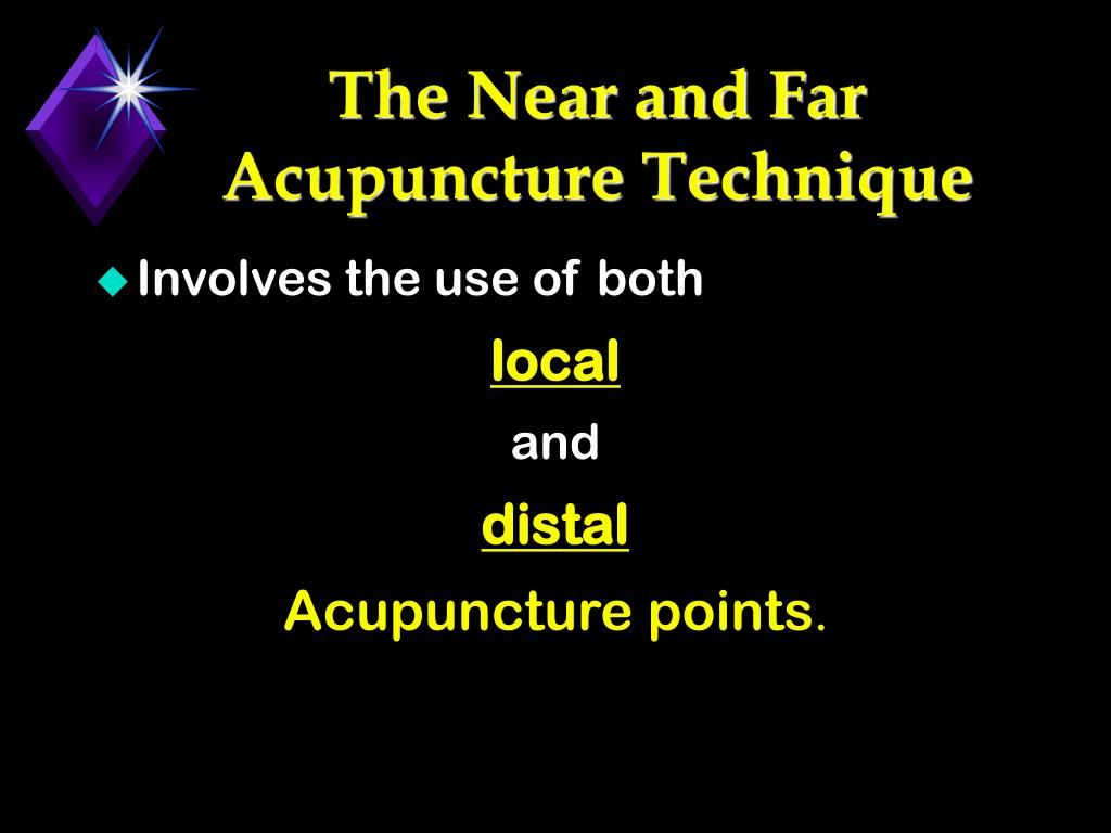 The Near and Far Acupuncture Technique