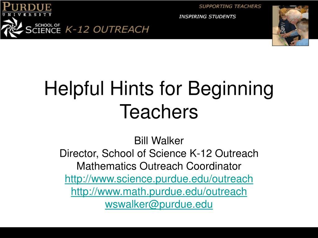 helpful hints for beginning teachers l.