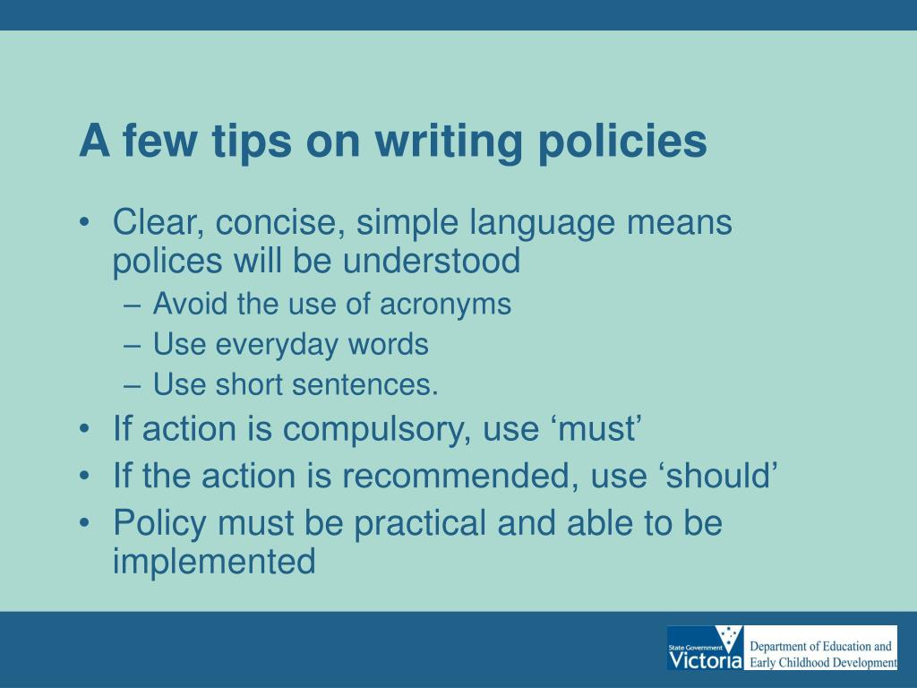 A few tips on writing policies