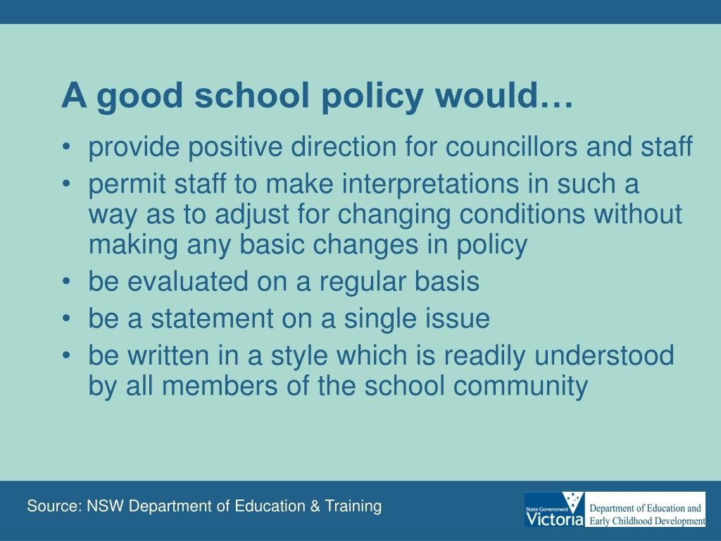 A good school policy would…