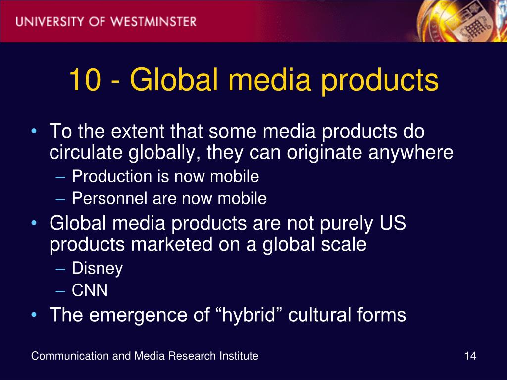10 - Global media products