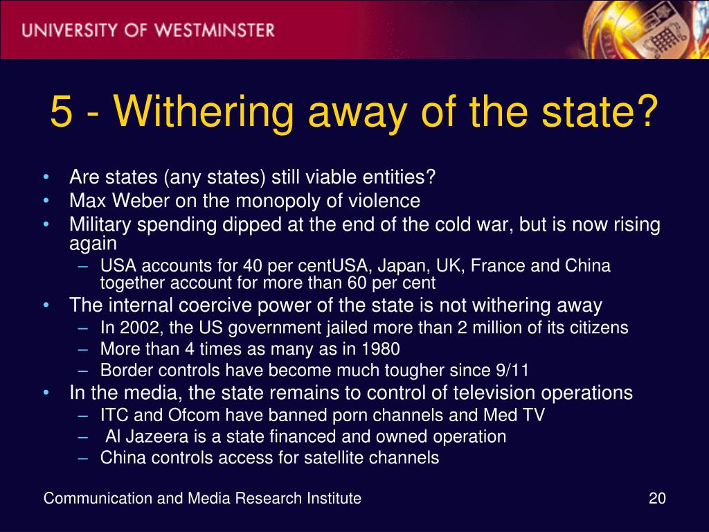 5 - Withering away of the state?