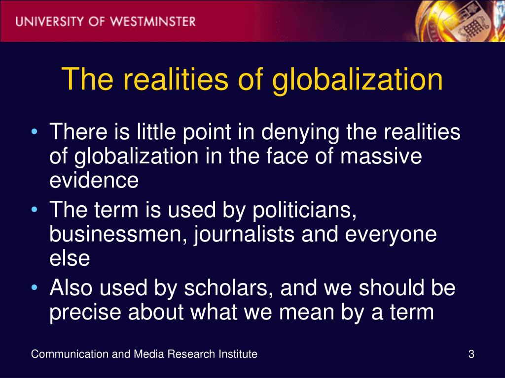 The realities of globalization