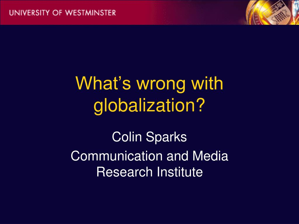 What's wrong with globalization?