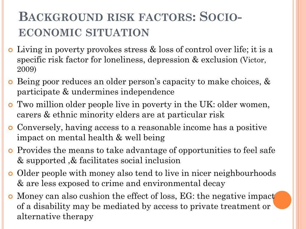 Background risk factors: Socio-economic situation