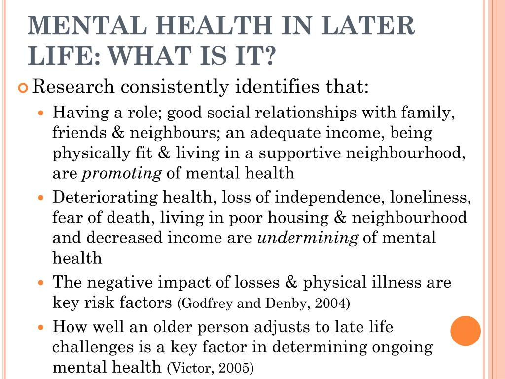 MENTAL HEALTH IN LATER LIFE: WHAT IS IT?
