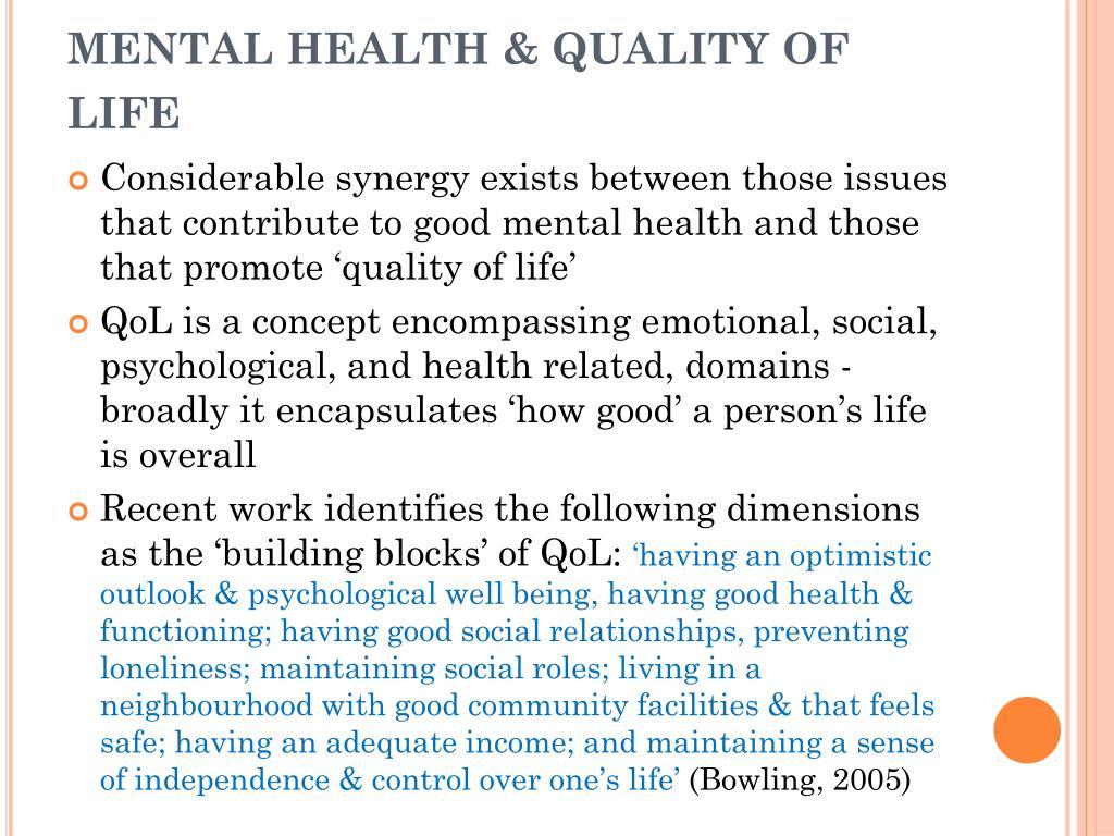 MENTAL HEALTH & QUALITY OF LIFE