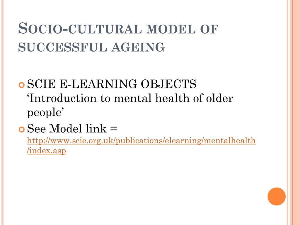 Socio-cultural model of successful ageing