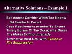 alternative solutions example 1