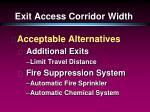 exit access corridor width30
