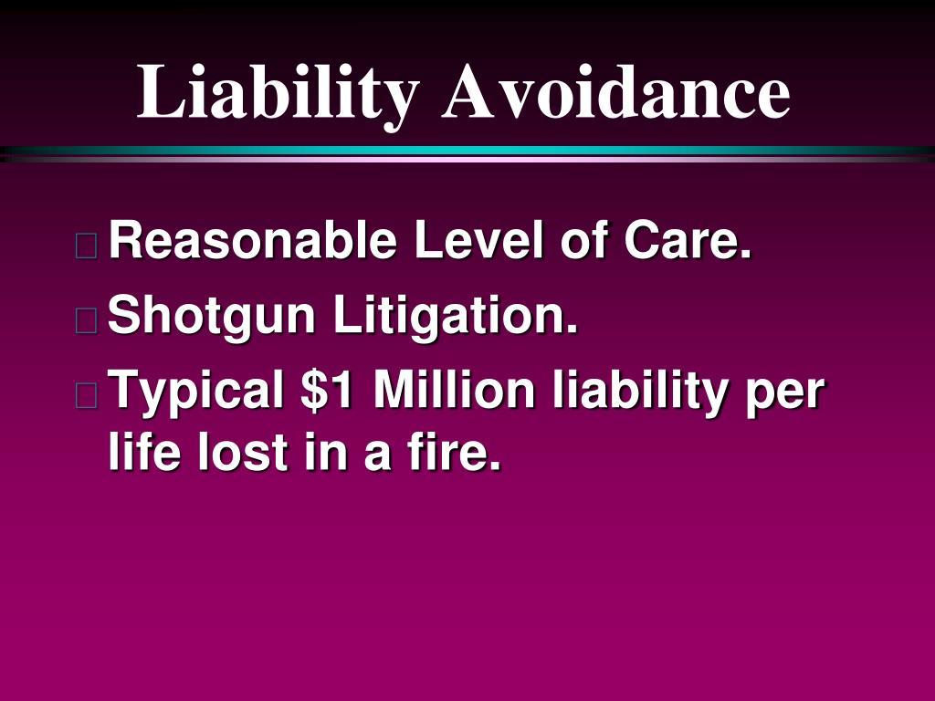 Liability Avoidance