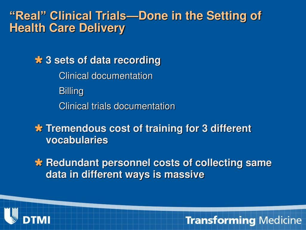 """""""Real"""" Clinical Trials—Done in the Setting of Health Care Delivery"""