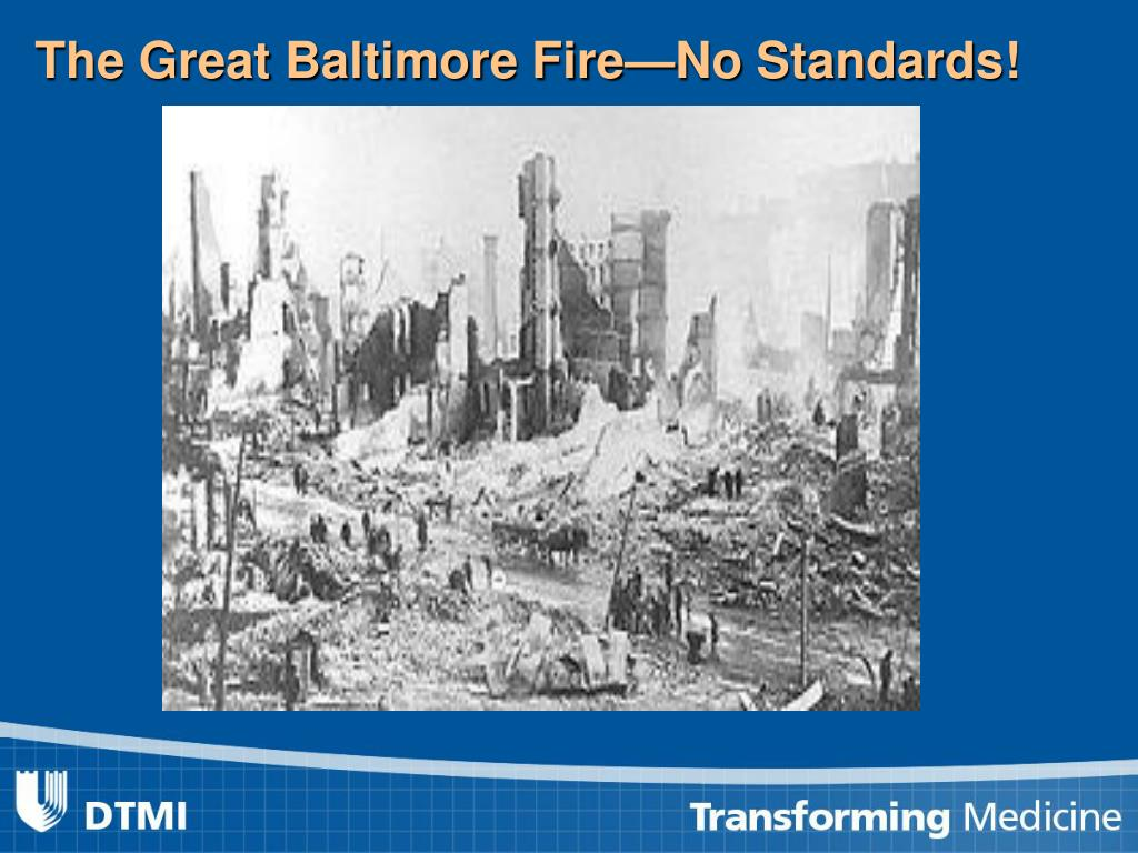 The Great Baltimore Fire—No Standards!