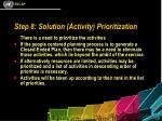 step 8 solution activity prioritization