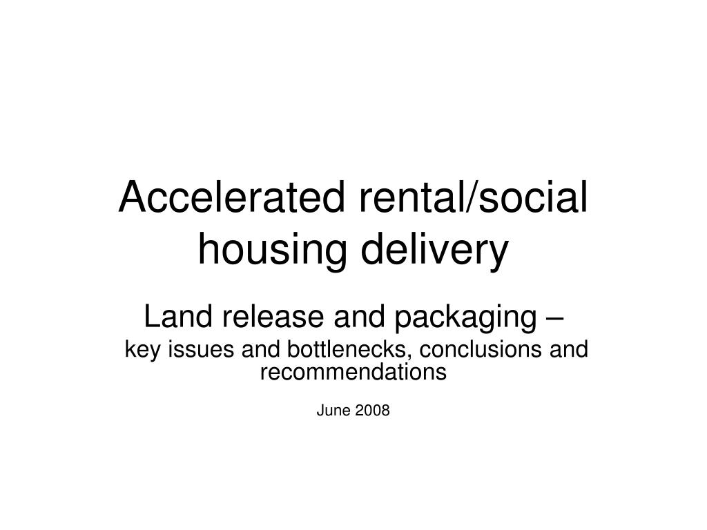 accelerated rental social housing delivery l.